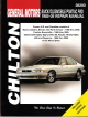 1985 - 2005 Buick, Oldsmobile, Pontiac FWD Chilton's Total Car Care Manual