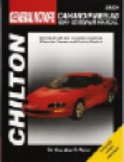 1993 - 2002 Chevrolet Camaro  & Pontiac Firebird Chilton's Total Car Care Manual
