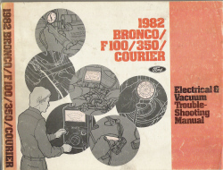 1982 Ford Bronco, F-100 - F-350 and Courier Factory Electrical & Vacuum Troubleshooting Manual (EVTM)