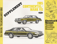 1985 Lincoln Continental & Mark VII Electrical & Vacuum Trouble-Shooting Supplement 2.4L Turbo Diesel