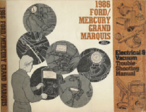 1986 Ford/Mercury Grand Marquis Electrical & Vacuum Troubleshooting Manual