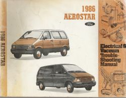 1986 Ford Aerostar Electrical & Vacuum Trouble Shooting Manual