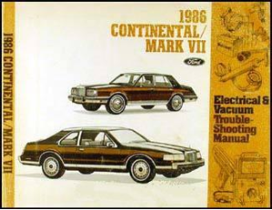 1986 Lincoln Continental & Mark VII Factory Electrical Vacuum Troubleshooting Manual