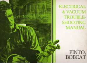 1978 Ford Factory Pinto/Bobcat Electrical & Vacuum Troubleshooting Guide