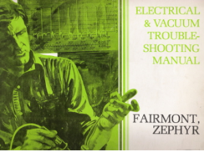 1978 Ford Fairmont/Zephyr Factory Electrical & Vacuum Troubleshooting Manual