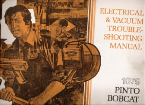 1979 Ford Pinto, Mercury Bobcat Factory Electrical Vacuum Trobleshooting Manual