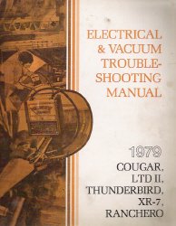 1979 Ford Thunderbird, LTD II, Ranchero & Mercury Cougar, XR-7 Factory Electrical and Vacuum Troubleshooting Manual (EVTM)