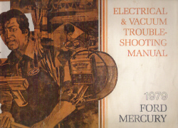 1979 Ford & Mercury Car Factory Electrical and Vacuum Troubleshooting Manual (EVTM)
