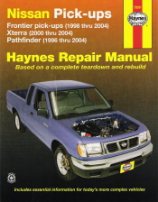 1998 - 2004 Nissan Frontier Pick-Ups, 1996 - 2004 Pathfinder, 2000 - 2004 Xterra, Haynes Repair Manual