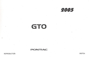 2005 Pontiac GTO Factory Owner's Manual