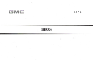 2006 GMC Sierra Factory Owner's Manual