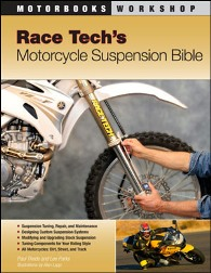 Race Tech's Motorcycle Suspension Bible by Motorbooks