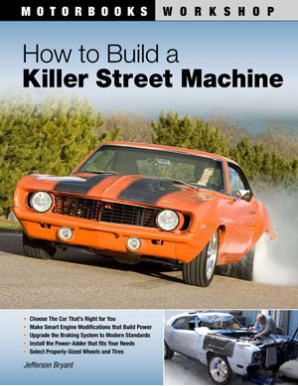 How to Build a Killer Street Machine