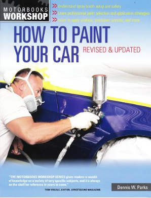 How to Paint Your Car Motorbooks - Softcover