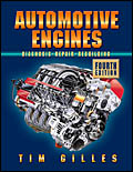 Automotive Engines: Diagnosis, Repair and Rebuilding, 4th Edition