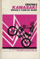 1966 - 1972 Chilton's Kawasaki 2-Stroke Models Repair & Tune-Up Guide
