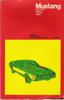 1965 - 1972 Ford Mustang Chilton's Repair & Tune-Up Guide - Softcover