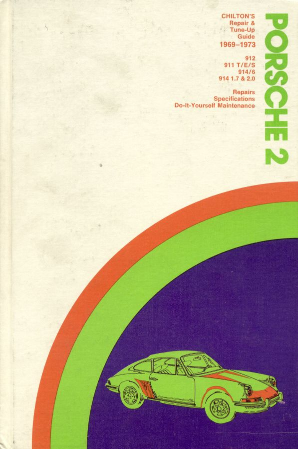 1969 - 1973 Porsche 2 Chilton's Repair & Tune-UP Guide
