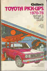 1970 - 1978 Toyota Pick-Ups Chiltons Repair and Tune Up Guide