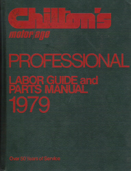 1973 - 1979 Chilton's Labor Guide and Parts Manual