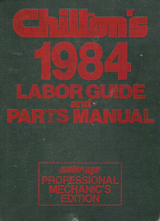 1977 - 1984 Chilton's Labor Guide and Parts Manual