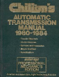 1980 - 1984 Chiltons Automatic Transmission Manual