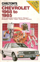 1968 - 1985 Chevrolet Full Size Cars Chilton's Repair & Tune-Up Guide