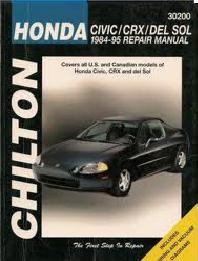 1984 - 1995 Honda Civic, CRX and del Sol Chilton's Total Car Care Manual