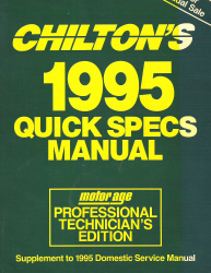 1995 Chilton's Domestic Quick Specs Manual