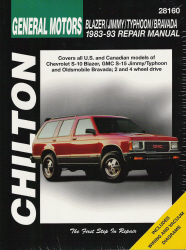 1983 - 1993 Chevy S-10 Blazer, GMC S-15 Jimmy & Typhoon, Oldsmobile Bravada Chilton's Total Car Care Manual