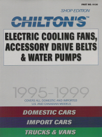 1995 - 1999 Electric Cooling Fans, Accessory Drive Belts & Water Pumps by Chilton