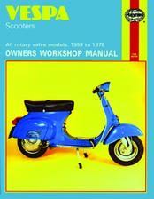 1959 - 1978 Vespa All Rotary Valve Model Scooters Haynes Repair Manual