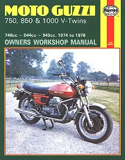1974 - 1978 Moto Guzzi 750-S, 750-S3, 850-T, 850 T3, V1000, LeMans Haynes Repair Manual