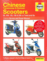 2004 - 2014 Chinese, Taiwanese & Korean 50 - 200cc Twist and Go Scooters Haynes Repair Manual
