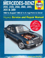 1985 - 1993 Mercedes Benz 124 Series 200, 230, 250, 260, 280, 300 & 320  W124: E, CE, D, TD Class, Gas/Diesel Haynes Repair Manual