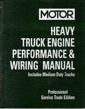1989 - 1996 MOTOR Medium & Heavy Truck Engine Performance & Wiring Manual, 1st Edition