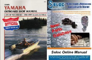 BONUS PACK: 1984 - 1989 Yamaha 2-225 HP 2-stroke Outboard & Jet Drive Repair Manual PLUS Seloc Online Repair & Part Information