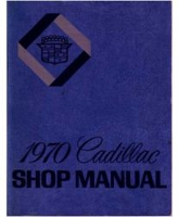 1970 Cadillac Factory Shop Manual