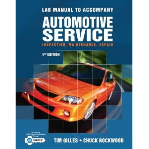 Lab Manual for Automotive Service: Inspection, Maintenance and Repair, 4th Edition