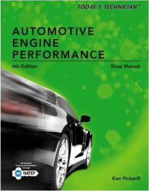Today's Technician: Automotive Engine Performance, 6th Edition