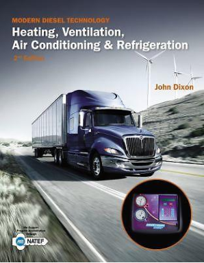 Modern Diesel Technology: Heating, Ventilation, Air-Conditioning, & Refrigeration. 2nd Edition