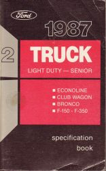 1987 Ford Senior Light Duty Truck - Specification Book