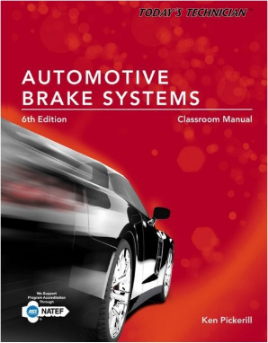 Today's Technician: Automotive Brake Systems, 6th Edition