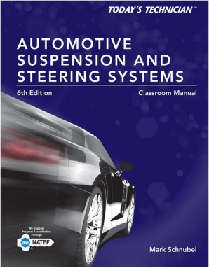 Today's Technician: Automotive Suspension & Steering Systems, 6th Edition