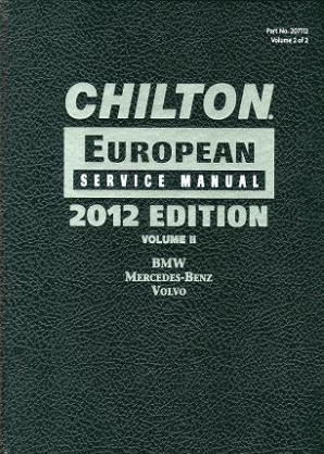 2012 Chilton's European Service Manual (2009 - 2011 Coverage) Vol. 2