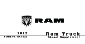 2012 Dodge Ram Truck Owner's Manual Diesel Supplement