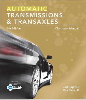 Today's Technician: Automatic Transmissions and Transaxles, 6th Edition