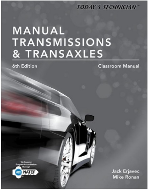 Today's Technician Manual Transmissions & Transaxles, 6th Edition
