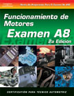 SPANISH VERSION- ASE Test Prep Manual - A8, Automotive Engine Performance