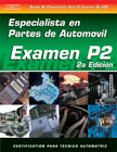 SPANISH VERSION- ASE Test Prep Manual - P2, Automobile Parts Specialist
